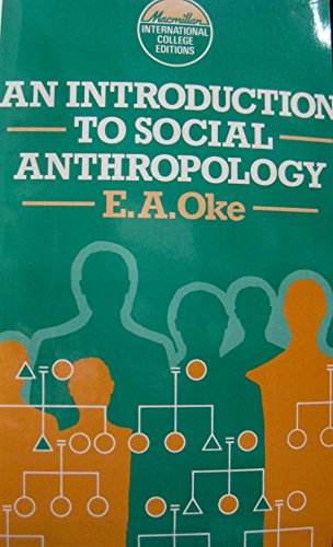 9780333334171: An Introduction to Social Anthropology (Macmillan international college edition)