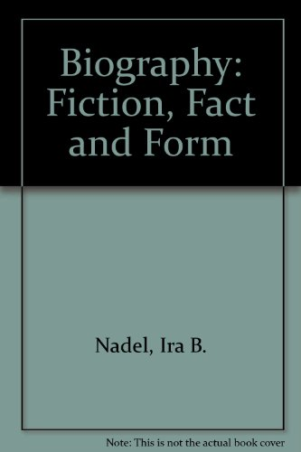 9780333334263: 'BIOGRAPHY: FICTION, FACT AND FORM'