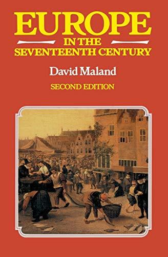 Europe in the Seventeenth Century: Maland, David