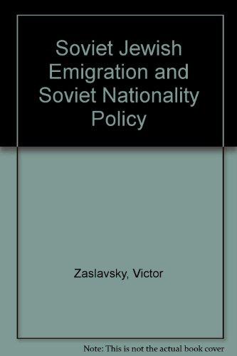 9780333336274: Soviet Jewish Emigration and Soviet Nationality Policy