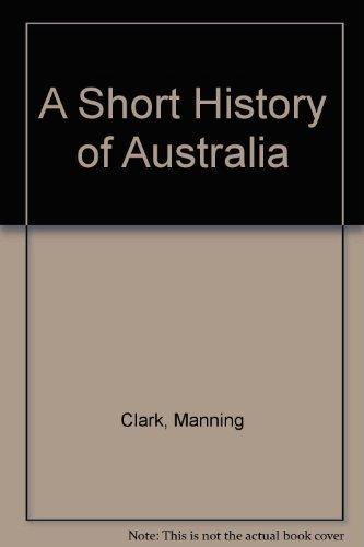 9780333337356: A Short History of Australia