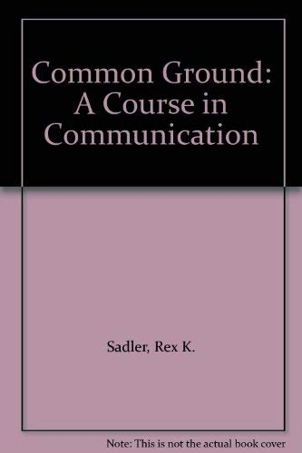 Common Ground: A Course in Communication: Tucker, Kate