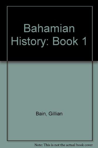 9780333339688: Bahamian History: Book 1