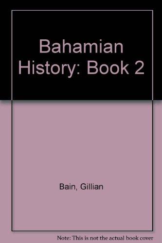 9780333339701: Bahamian History: Book 2