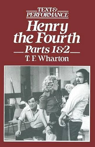 King Henry IV', Parts 1 and 2: T. F. Wharton
