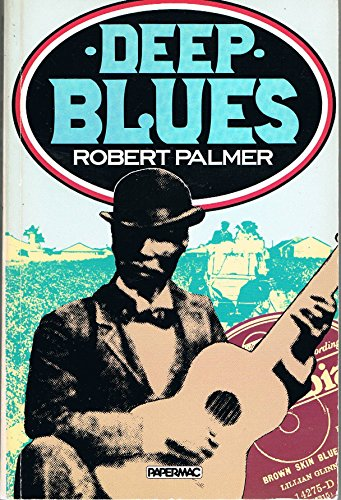 9780333340394: Deep Blues: A Musical and Cultural History of the Mississippi Delta