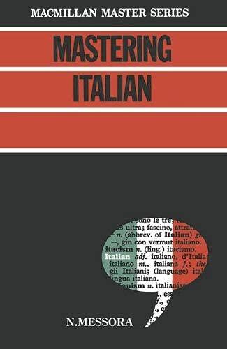 9780333340578: Mastering Italian (Palgrave Master Series)
