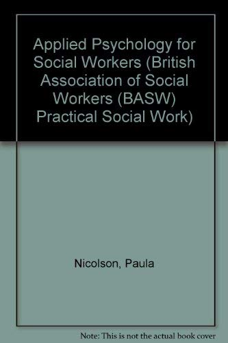 9780333340677: Applied Psychology for Social Workers (British Association of Social Workers (BASW) Practical Social Work)