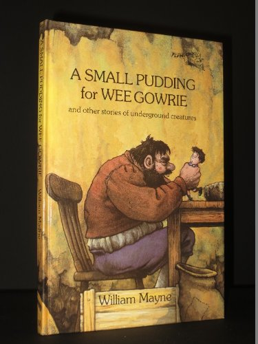 A Small Pudding for Wee Gowrie (Flying Carpets) (0333340809) by Mayne, William