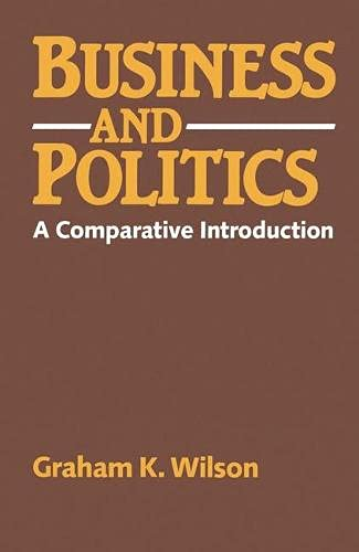 9780333340912: Business and politics: A comparative introduction