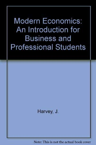 9780333341476: Modern Economics: An Introduction for Business and Professional Students