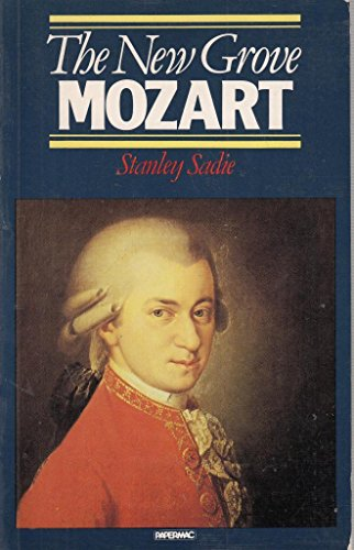 9780333341995: The New Grove Mozart (New Grove Composer Biography)