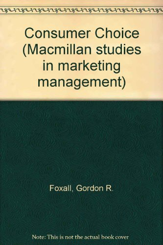 9780333342268: Consumer Choice (Macmillan studies in marketing management)