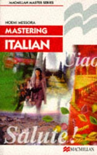 9780333343111: Mastering Italian (Macmillan Master Series (Languages))