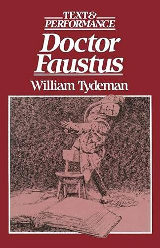 9780333343135: Doctor Faustus: Text and Performance