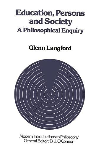 Education, Persons and Society: A Philosophical Enquiry: Langford, Glenn