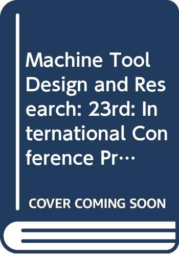Machine Tool Design and Research: International Conference