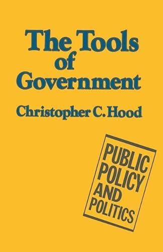 9780333343951: The Tools of Government (Public Policy and Politics)