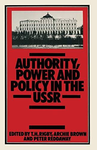 9780333346723: Authority, Power and Policy in the USSR: Essays dedicated to Leonard Schapiro