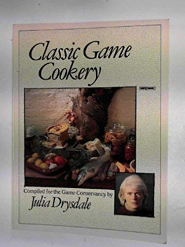 9780333346747: Classic Game Cookery