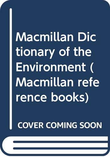 9780333347362: Macmillan Dictionary of the Environment (Macmillan Reference Books)
