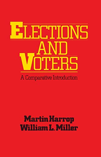 9780333347607: Elections and Voters: A comparative introduction