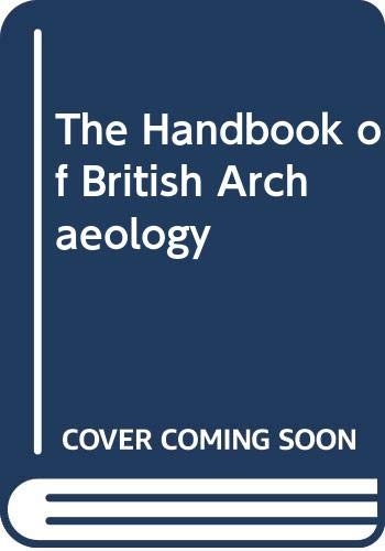 9780333348437: The Handbook of British Archaeology