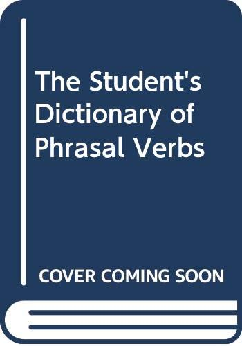 9780333350232: The Student's Dictionary of Phrasal Verbs