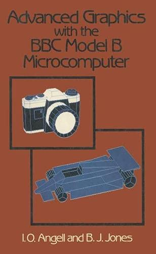 9780333350522: Advanced Graphics with the B. B. C. Model B Microcomputer