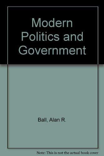9780333350560: MODERN POLITICS AND GOVERNMENT. Third edition.