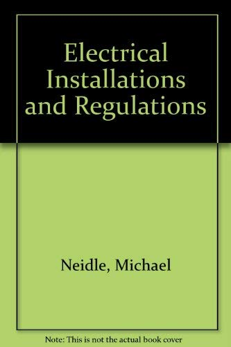 9780333350614: Electrical Installations and Regulations