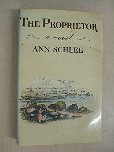 PROPRIETOR, THE': Schlee, Ann