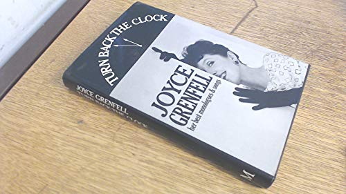 Turn Back the Clock: Grenfell, Joyce; Addinsell, Richard; William, Blezard; Swannnn, Donald