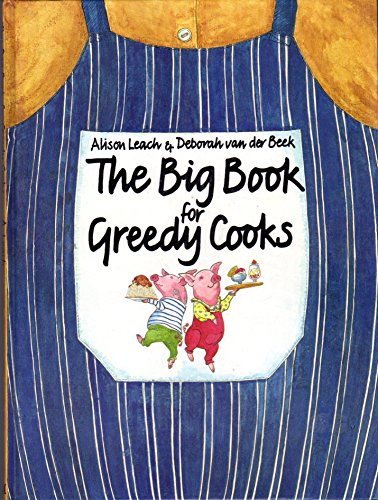 9780333352328: Big Book For Greedy Cooks