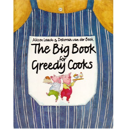 9780333352335: Big Book for Greedy Cooks