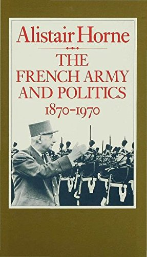 9780333352960: The French Army and Politics, 1870-1970