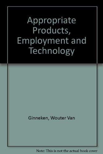 9780333353028: Appropriate Products, Employment and Technology