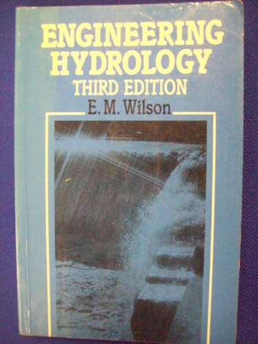 Engineering Hydrology: Wilson, E. M.