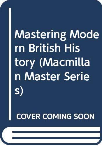 9780333353493: Mastering Modern British History (Macmillan Master Series)