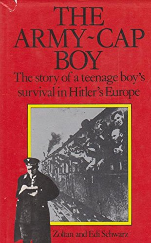9780333356418: The Army-Cap Boy: The Story of a Teenage Boy's Survival in Hitler's Europe