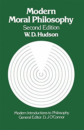 Modern Moral Philosophy (Modern Introductions to Philosophy): Hudson, W. D.