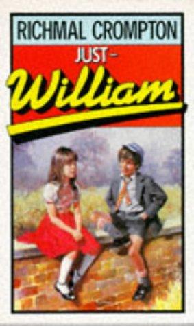 Just William: Crompton,Richmal