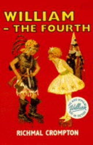 William - The Fourth: Crompton, Richmal