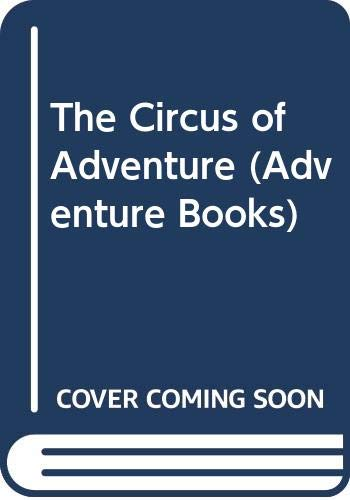 9780333358924: the circus of adventure