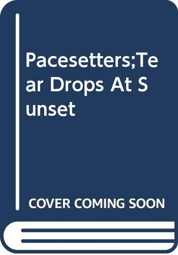 9780333359181: Teardrops at Sunset (Pacesetter)