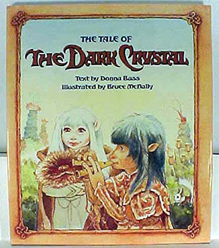 9780333359198: The Tale of the Dark Crystal