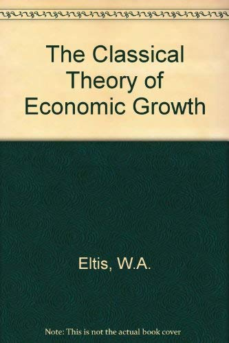 9780333359693: The Classical Theory of Economic Growth