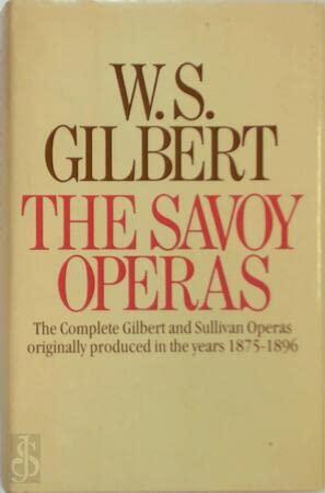 The Savoy Operas (Papermac): Gilbert, W.S.