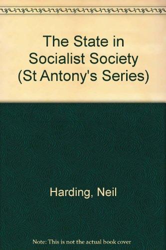 9780333360149: The State in Socialist Society (St Antony's)