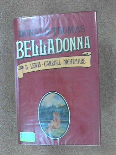 Belladonna: A Lewis Carroll Nightmare: Thomas, Donald